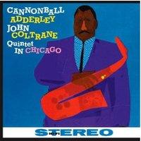 Cannonball Adderley - Quintet in Chicago (180g) Vinyl)