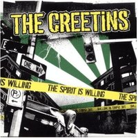 The Creetins - The Spirit Is Willing (7 Vinyl)