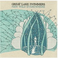 Great Lake Swimmers - New Wild Everywhere (Vinyl)