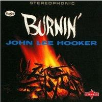 John Lee Hooker - Burnin' (Vinyl)