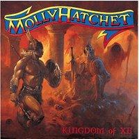 Molly Hatchet - Kingdom Of XII [VINYL]