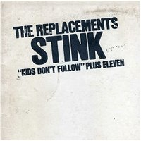 The Replacements - Stink [VINYL]