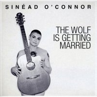 """Sinead O'Connor - The Wolf Is Getting Married (7"""" Vinyl)"""