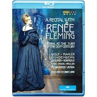 A Recital With Renée Fleming: Vienna at the Turn of the 20th Century [Blu-ray] [2014]