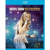Sheryl Crow - Sheryl Crow: Miles from Memphis - Live at the Pantages Theatre [Blu-ray] [2011]