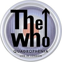 The Who - The Who: Quadrophenia - Live In London [Blu-ray+DVD+2CD+Blu-ray Audio]] [2014]