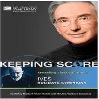 Ives - Keeping Score: Charles Ives - Holidays Symphony (Thomas) [Blu-ray] [2009]