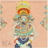 Spindle Ensemble - Bea [VINYL]