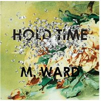 M Ward - Hold Time (Ogv) [VINYL]