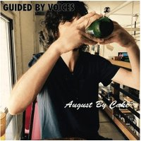 Guided By Voices - August By Cake [VINYL]