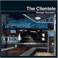 The Clientele - Strange Geometry [VINYL]