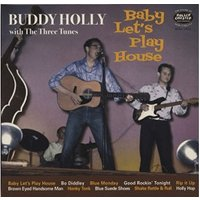 Buddy Holly & The Three Tunes - Baby Let's Play House [VINYL]