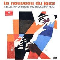 Nouveau Du Jazz - For Real [VINYL]
