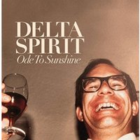 Delta Spirit - Ode To Sunshine (Ogv) [VINYL]