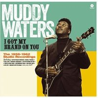 Muddy Waters - I Got My Brand On You (180g) [VINYL]