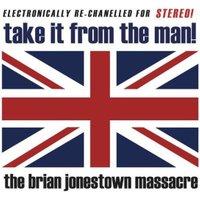 Brian Jonestown Massacre - Take It From The Man! [VINYL]