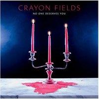 Crayon Fields - No One Deserves You [VINYL]