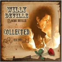 Willy Deville - Collected (Vinyl)