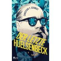 Der letzte Huelsenbeck  (Christian Y. Schmidt)