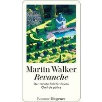Revanche Der zehnte Fall für Bruno, Chef de Police.  (Martin Walker)