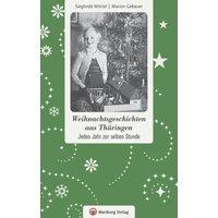 Weihnachtsgeschichten aus Thüringen (Sieglinde Mörtel, Marion Gebauer)