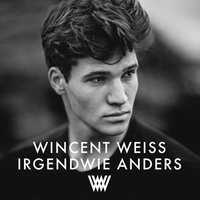 Wincent Weiss - Irgendwie anders (Limited Deluxe Edition) (CD)