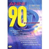 Anni 90 - gli anni d'oro della musica