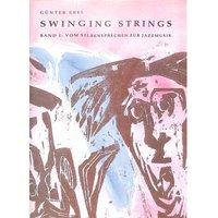 Swinging strings 1