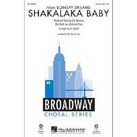 Shakalaka Baby (from Bombay Dreams) (arr. Ed Lojeski)