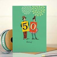 Funny 50th Birthday Card '50 Hooray!'