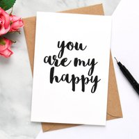 'You Are My Happy' Card