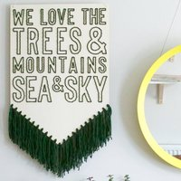 Stitched Wall Hanging With A Nature Loving Message
