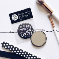 'You Are Lovely' Pocket Mirror
