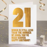 Funny 21st Birthday Card In Gold Foil