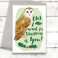 Owl I Want For Christmas Card