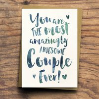 'The Most Amazingly Awesome Couple' Greeting Card