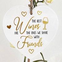 Best Wines Best Friends Friend Heart Gift