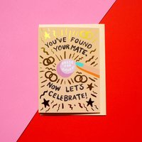 You've Found Your Mate Wedding Card