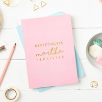 Personalised 'Nevertheless' Foiled Notebook