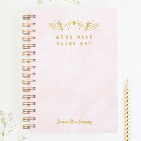 Work Hard Every Day Personalised Notebook
