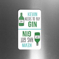 Personalised 'Got Gin' 'Need Gin' Flip Fridge Magnet