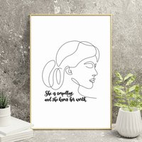 She Is Compelling And She Knows Her Worth Print