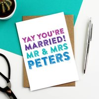 Personalised Yay You're Married Wedding Card