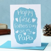 First Father's Day As My Papa Card