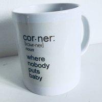 Nobody Puts Baby In The Corner Mug