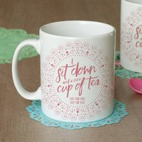 'A Sit Down And A Nice Cup Of Tea' Personalised Mug