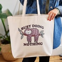 Busy Doing Nothing Cotton Canvas Sloth Design Tote Bag