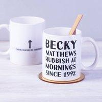 Personalised Rubbish At Mornings Ceramic Mug