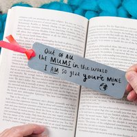 Mother's Day 'Mum I Am So Glad You're Mine' Bookmark