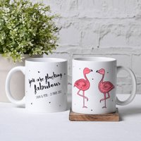 'You Are Flocking Fabulous' Personalised Flamingo Mug